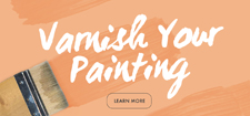 Varnishing Your Painting